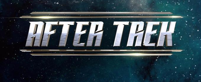 STAR TREK: DISCOVERY Live After-Show AFTER TREK Debuts This Sunday on CBS ALL ACCESS