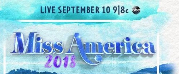 97TH MISS AMERICA COMPETITION Airs Live on ABC This Sunday