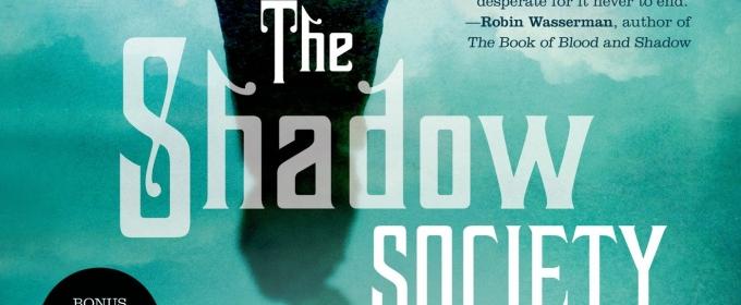 BWW Review: THE SHADOW SOCIETY by Marie Rutkoski