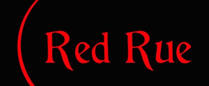 Original Series RED RUE Premieres on YouTube 9/18