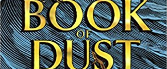 Long-Awaited Title and Cover to Philip Pullman's First BOOK OF DUST Novel Revealed
