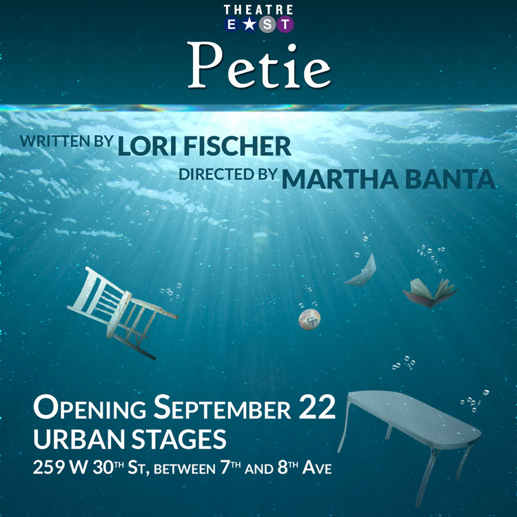 Lori Fischer's New Play PETIE to Open Theatre East's 2017-18 Season; Lineup Announced!