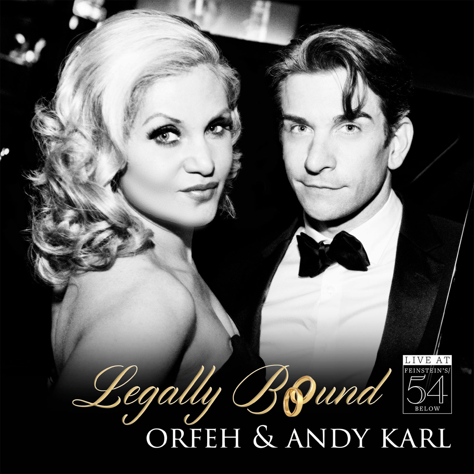 BWW Album Review: LEGALLY BOUND at 54 Below with Andy Karl & Orfeh