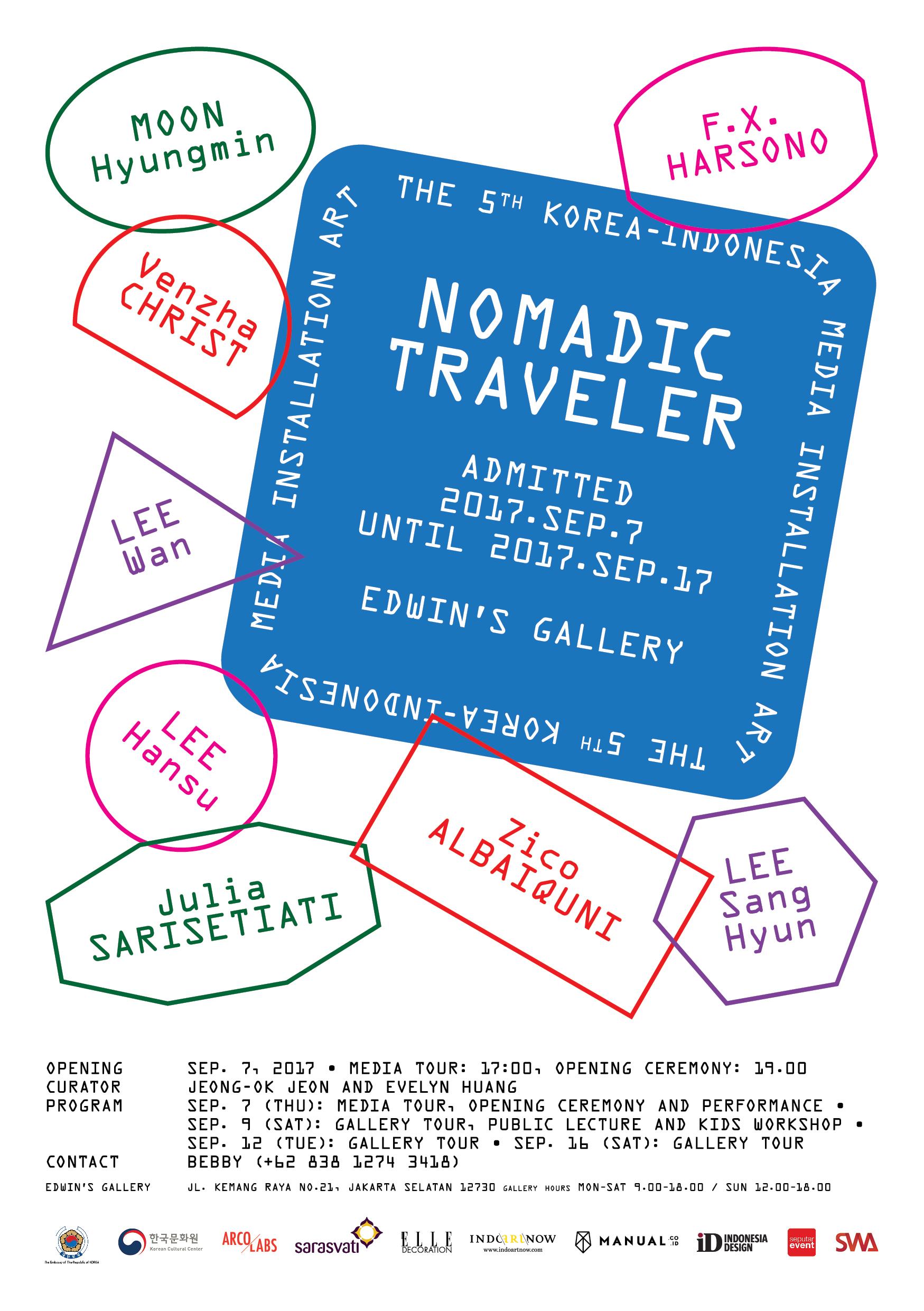 NOMADIC TRAVELER, the 5th Korea-Indonesia Media Installation Art Exhibition at Edwin's Gallery 7 – 17 September 2017.