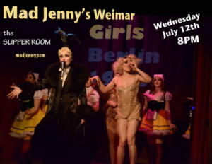 Mad Jenny\'s WEIMAR GIRLS to Close Spring Season at The Slipper Room