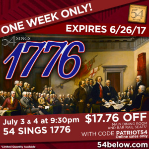 54 SINGS 1776 Offering $17.76 Ticket Deal This Fourth of July