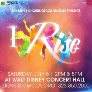 LGBTQ and Faith Communities Come Together for I RISE from Gay Men's Chorus of Los Angeles