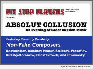 Pit Stop Players to Present Great Russian Music in ABSOLUT COLLUSION