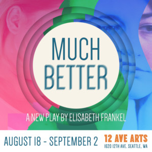 Really-Really Theatre Group to Present New Play MUCH BETTER