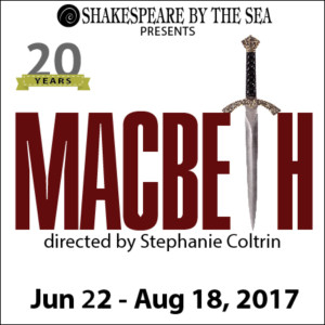 Shakespeare By The Sea to Open MACBETH