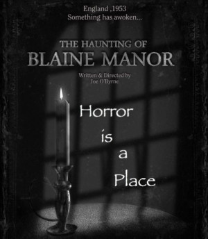 THE HAUNTING OF BLAINE MANOR Embarks on Halloween Tour