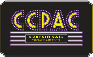 Curtain Call Performing Arts Center to Present Three  Family Friendly Shows This August