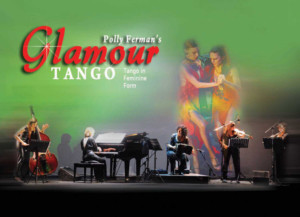 Pianist Polly Ferman & GlamourTango to Play in Concert at Saint Peter's Church in Manhattan