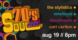The Stylistics, The Emotions, Bloodstone and Carl Carlton Perform at 70'S SOUL JAM 8/19