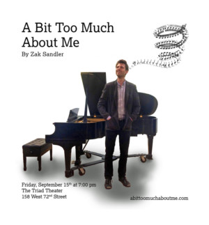 Stars from Broadway's IN TRANSIT and More Set for Zak Sandler's A BIT TOO MUCH ABOUT ME Tonight at the Triad