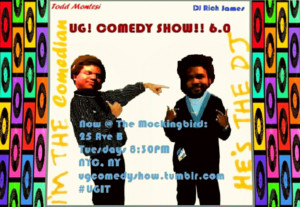 UG! COMEDY SHOW!! at The Mockingbird Announces 8/29 Lineup