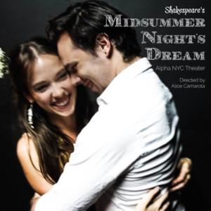 AlphaNYC's A MIDSUMMER NIGHT'S DREAM Returns Today