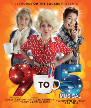 9 TO 5 Comes to Playhouse on the Square