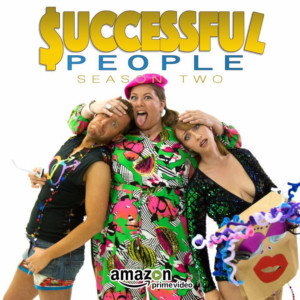 Comedy Series SUCCESSFUL PEOPLE Releases New Season on Amazon