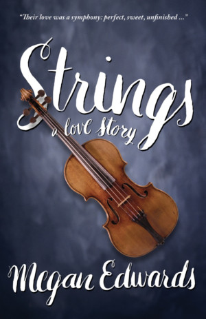 Las Vegas Author Megan Edwards Releases New Book STRINGS: A LOVE STORY