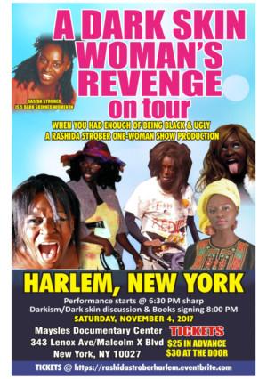 Rashida Strober to Bring A DARK SKIN WOMAN'S REVENGE to Harlem