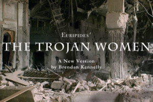 The New Collectives Opens THE TROJAN WOMEN Tonight