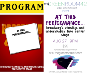 Understudies from PRINCE OF BROADWAY, BANDSTAND, SPAMILTON and More Set for AT THIS PERFORMANCE... This Weekend