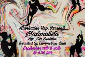 MAXIMALISTA Opens at the Manhattan Rep