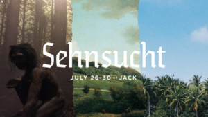 SEHNSUCHT Premieres at JACK this Month