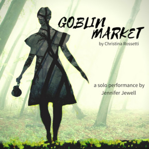 One-Woman Show GOBLIN MARKET Begins Tonight at 59E59 Theaters