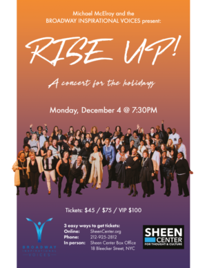 Broadway Inspirational Voices to Bring RISE UP! Holiday Concert to The Sheen Center