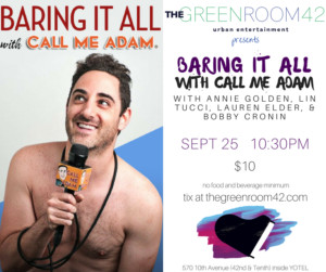Annie Golden and More Among Guests for New Talk Show BARING IT ALL WITH CALL ME ADAM at The Green Room 42