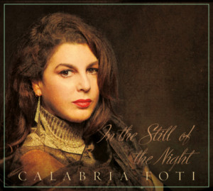 Vocalist Calabria Foti Releases 'In the Still of the Night'