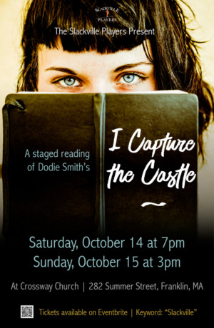 Slackville Players Present Staged Reading of I CAPTURE THE CASTLE
