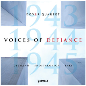 Dover Quartet Amplifies VOICES OF DEFIANCE on New Cedille Records Album
