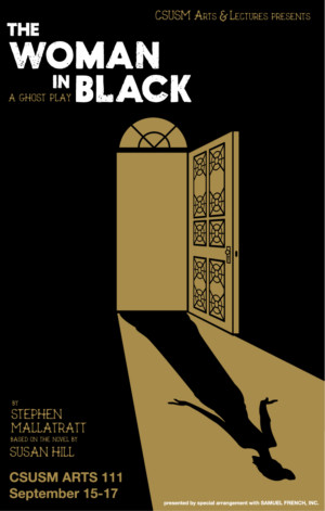 CSUSM Arts & Lectures to Present THE WOMAN IN BLACK This Fall