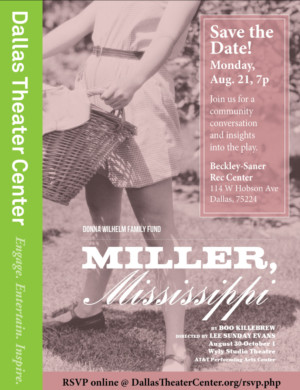 Dallas Theater Center to Host Community Conversation About MILLER, MISSISSIPPI