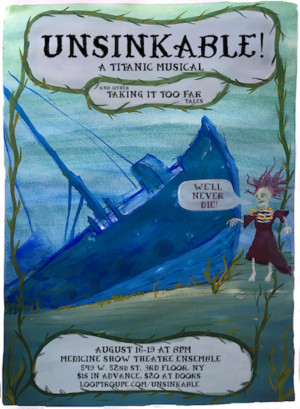 Loop Troupe presents Original Musical: UNSINKABLE! A Titanic Musical