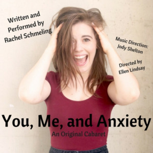 Rachel Schmeling to Premiere Her Cabaret YOU, ME, AND ANXIETY