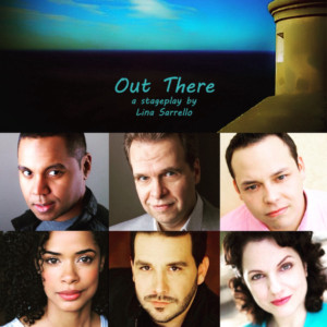 The Broadway Bound Theater Festival Presents OUT THERE