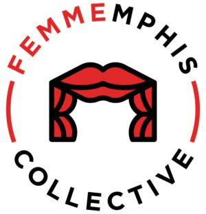 FEMMEmphis Struts Onto the Memphis Theatre Scene