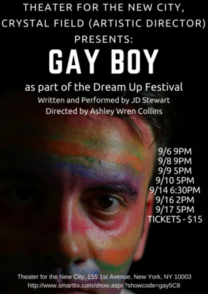GAY BOY to Make World Premiere at Theater for the New City's 2017 Dream Up Festival