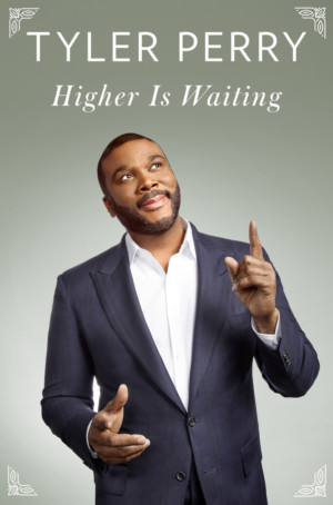 Tyler Perry to Bring 'HIGHER IS WAITING' to the Fox Theatre