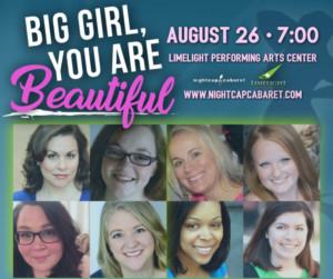 BIG GIRL, YOU ARE BEAUTIFUL: A BYOB Cabaret Announced