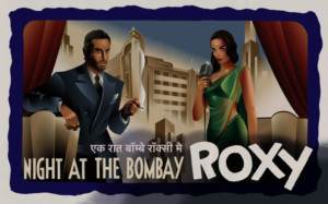 Swamp Studios Presents NIGHT AT THE BOMBAY ROXY at Barkers Building
