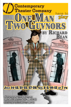 ONE MAN, TWO GUVNORS to Bring Laughs to Contemporary Theater Company This Summer