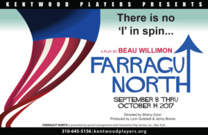 Don't Miss FARRAGUT NORTH at Kentwood Players!