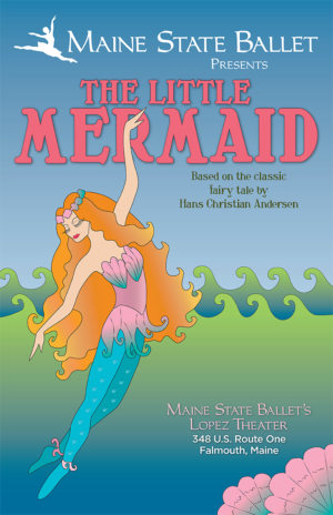 Maine State Ballet Presents THE LITTLE MERMAID this October