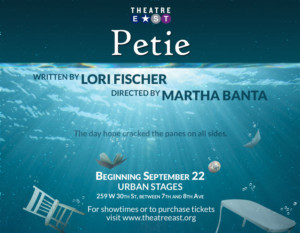 Theatre East to Launch 2017-18 Season with World Premiere of PETIE at Urban Stages
