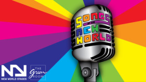 SONGS AT THE NEW WORLD to Celebrate 10th Anniversary This Friday at New World Stages
